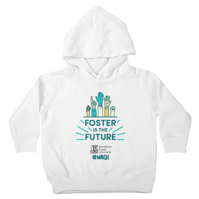 Foster is the Future Kids Toddler Pullover Hoody by Maddie Shop