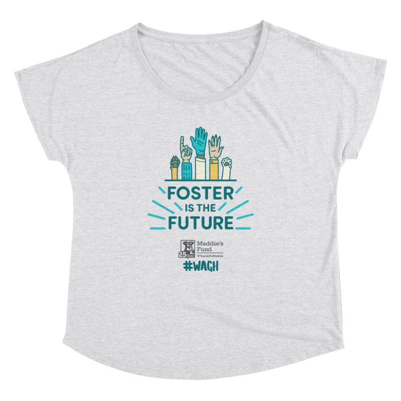 Foster is the Future Women's Dolman Scoop Neck by Maddie Shop