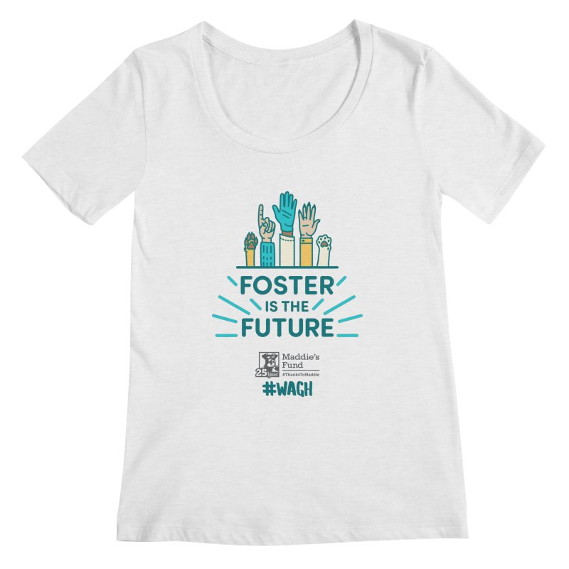 Foster is the Future Women's Regular Scoop Neck by Maddie Shop