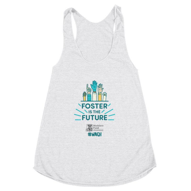 Foster is the Future Women's Racerback Triblend Tank by Maddie Shop