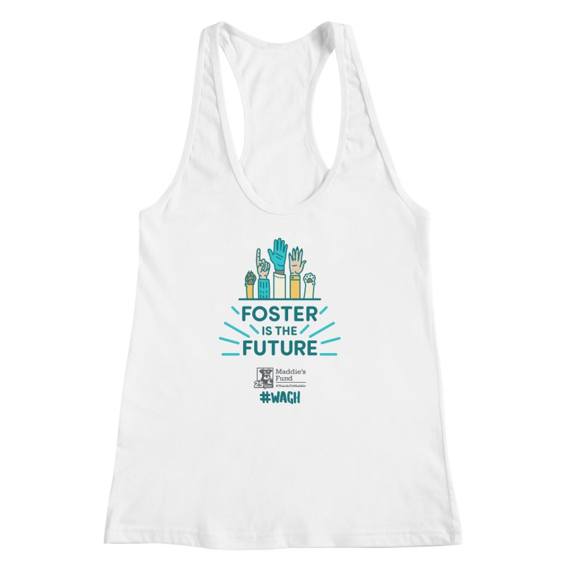 Foster is the Future Women's Racerback Tank by Maddie Shop