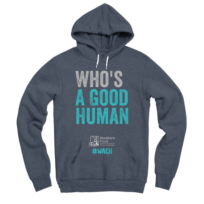 Who's a Good Human? Men's Sponge Fleece Pullover Hoody by Maddie Shop