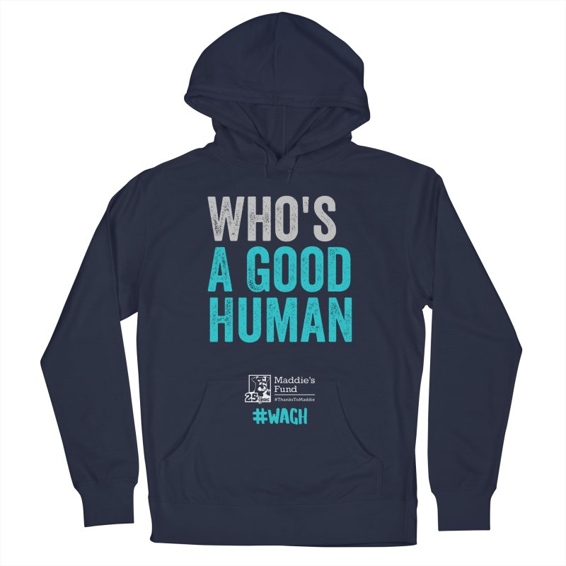 Who's a Good Human? Men's French Terry Pullover Hoody by Maddie Shop