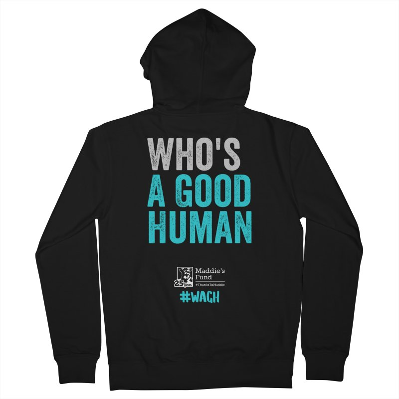 Who's a Good Human? Women's French Terry Zip-Up Hoody by Maddie Shop