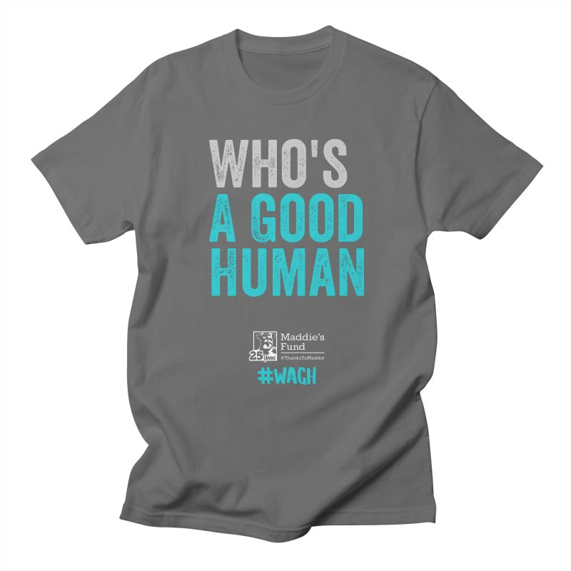 Who's a Good Human? Men's T-Shirt by Maddie Shop