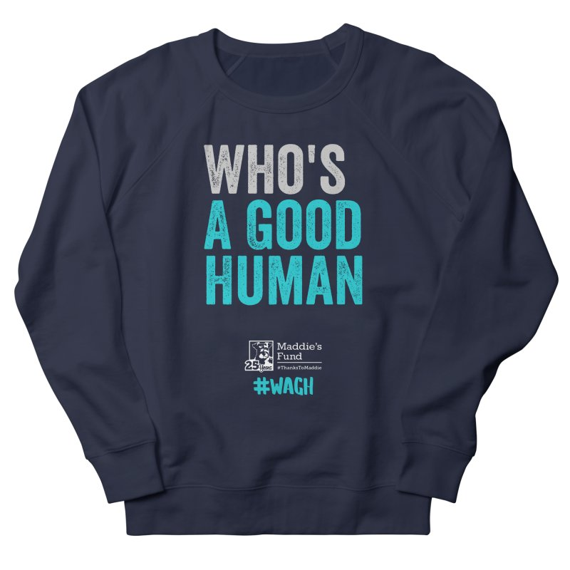 Who's a Good Human? Men's French Terry Sweatshirt by Maddie Shop