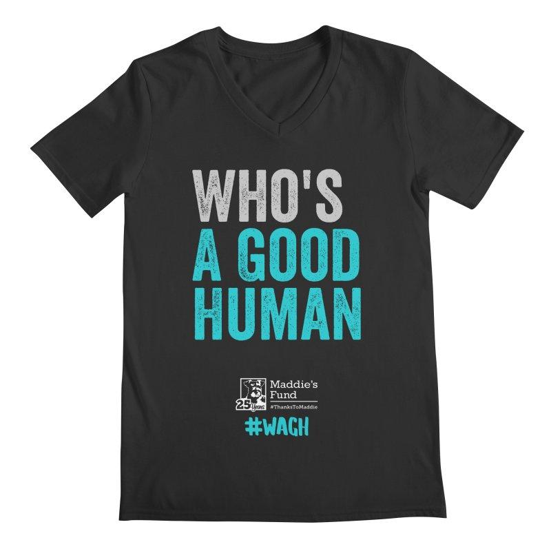 Who's a Good Human? Men's Regular V-Neck by Maddie Shop