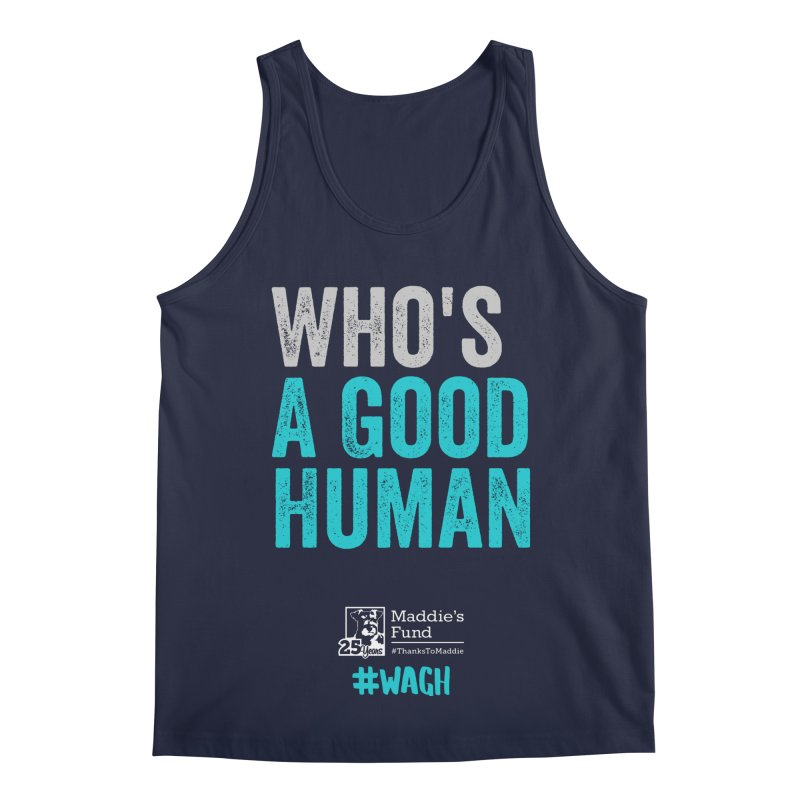 Who's a Good Human? Men's Regular Tank by Maddie Shop
