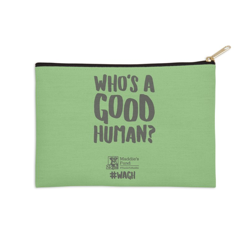 Who's a Good Human Handlettered Accessories Zip Pouch by Maddie Shop