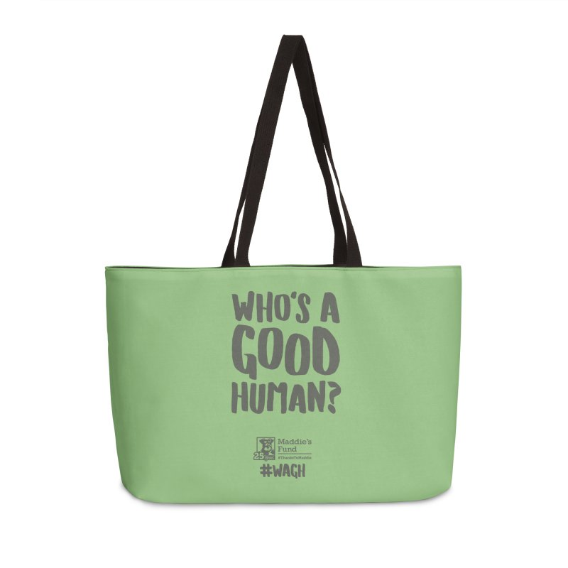 Who's a Good Human Handlettered Accessories Weekender Bag Bag by Maddie Shop