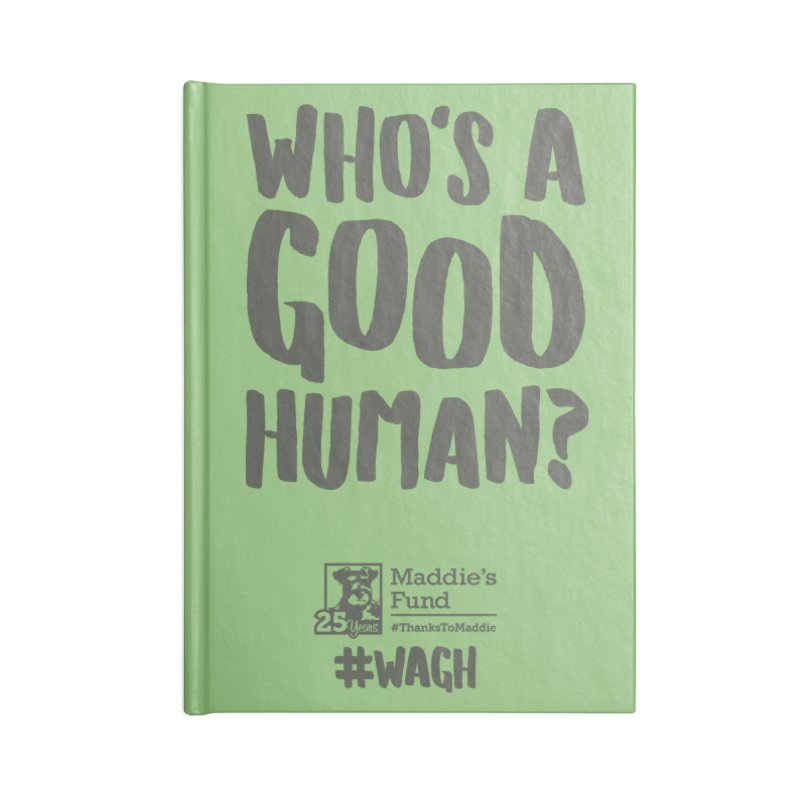 Who's a Good Human Handlettered Accessories Lined Journal Notebook by Maddie Shop