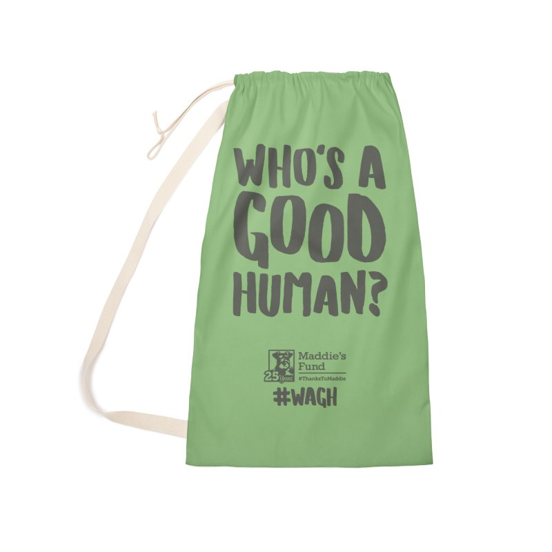 Who's a Good Human Handlettered Accessories Laundry Bag Bag by Maddie Shop