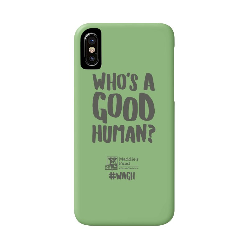 Who's a Good Human Handlettered Accessories Phone Case by Maddie Shop