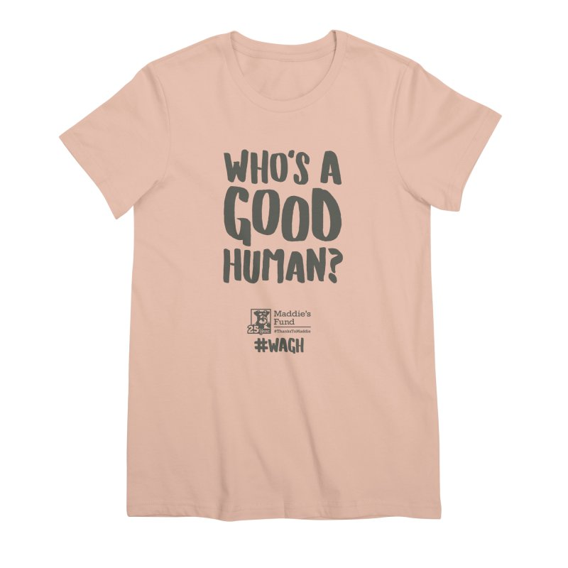 Who's a Good Human Handlettered Women's Premium T-Shirt by Maddie Shop