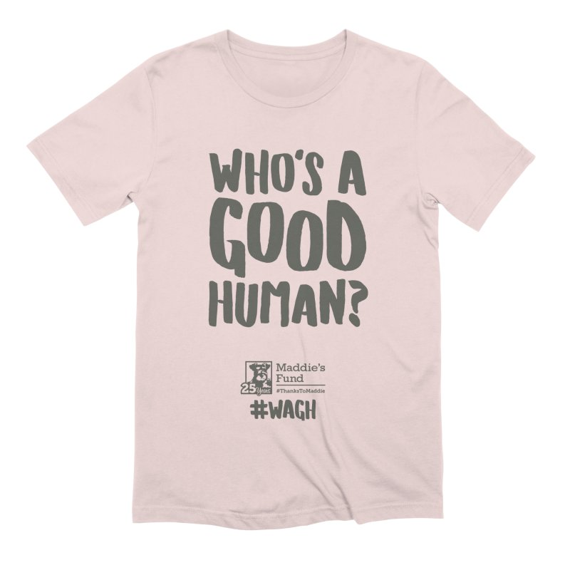 Who's a Good Human Handlettered Men's Extra Soft T-Shirt by Maddie Shop