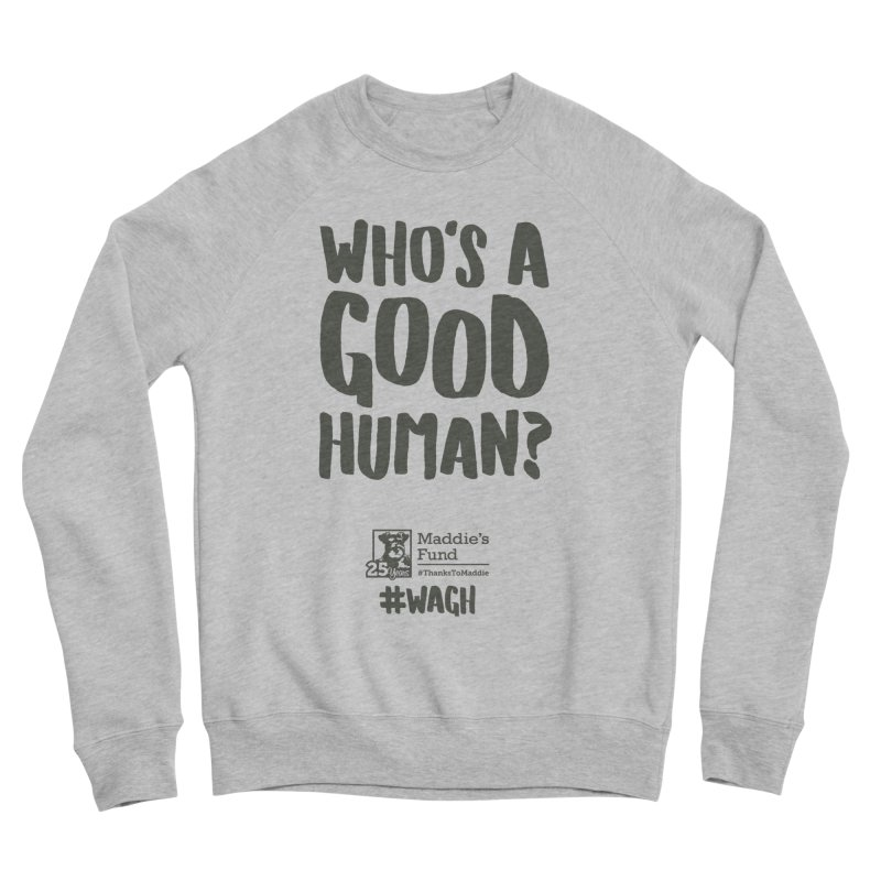 Who's a Good Human Handlettered Men's Sponge Fleece Sweatshirt by Maddie Shop