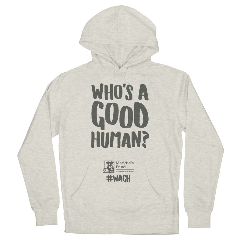 Who's a Good Human Handlettered Men's French Terry Pullover Hoody by Maddie Shop