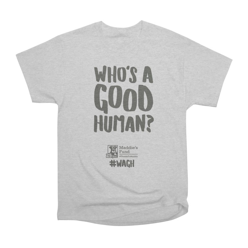 Who's a Good Human Handlettered Men's Heavyweight T-Shirt by Maddie Shop