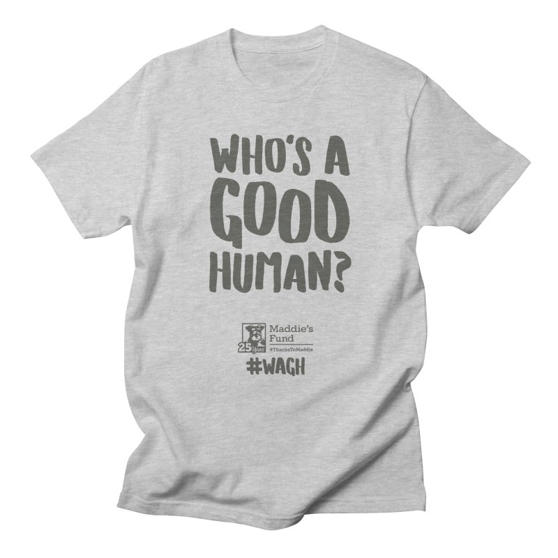 Who's a Good Human Handlettered Women's Regular Unisex T-Shirt by Maddie Shop