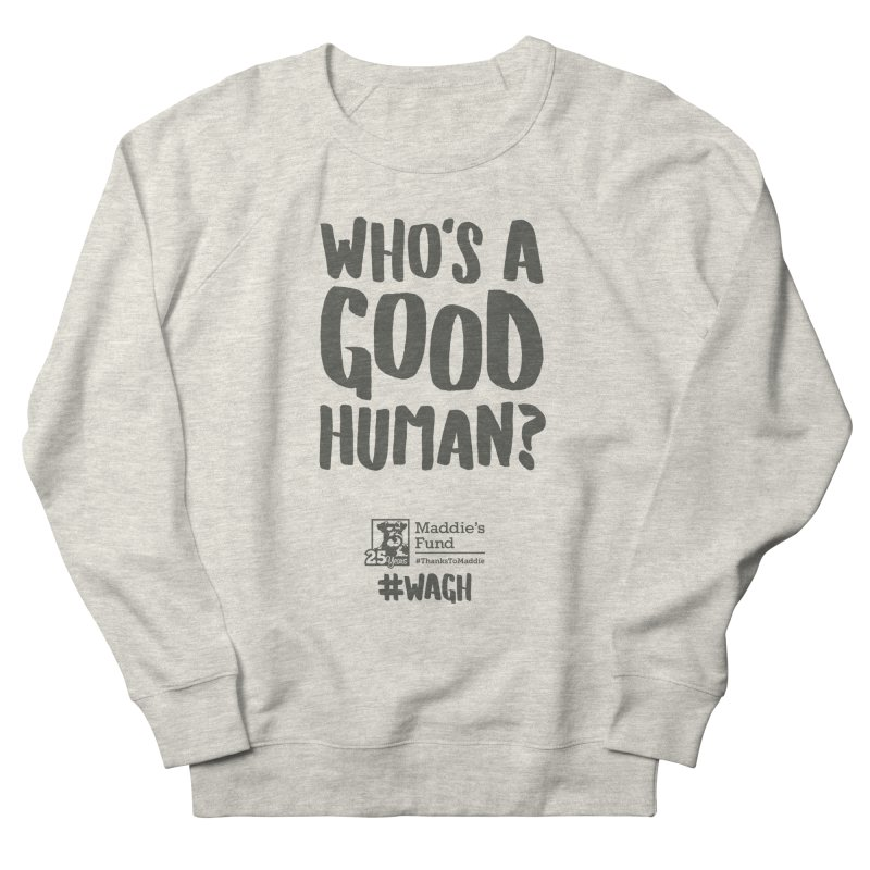 Who's a Good Human Handlettered Men's French Terry Sweatshirt by Maddie Shop