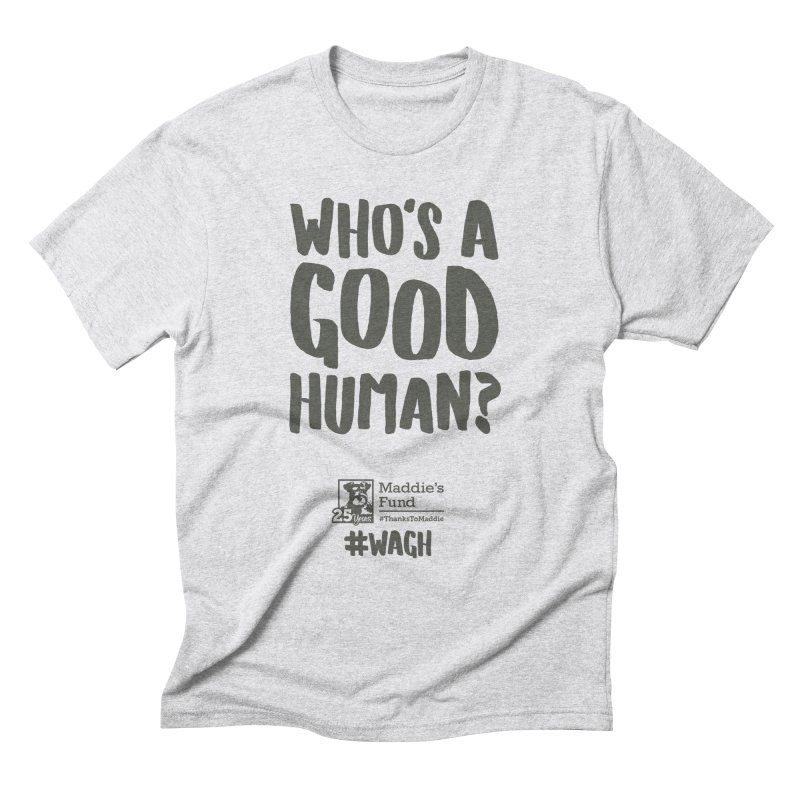 Who's a Good Human Handlettered Men's Triblend T-Shirt by Maddie Shop