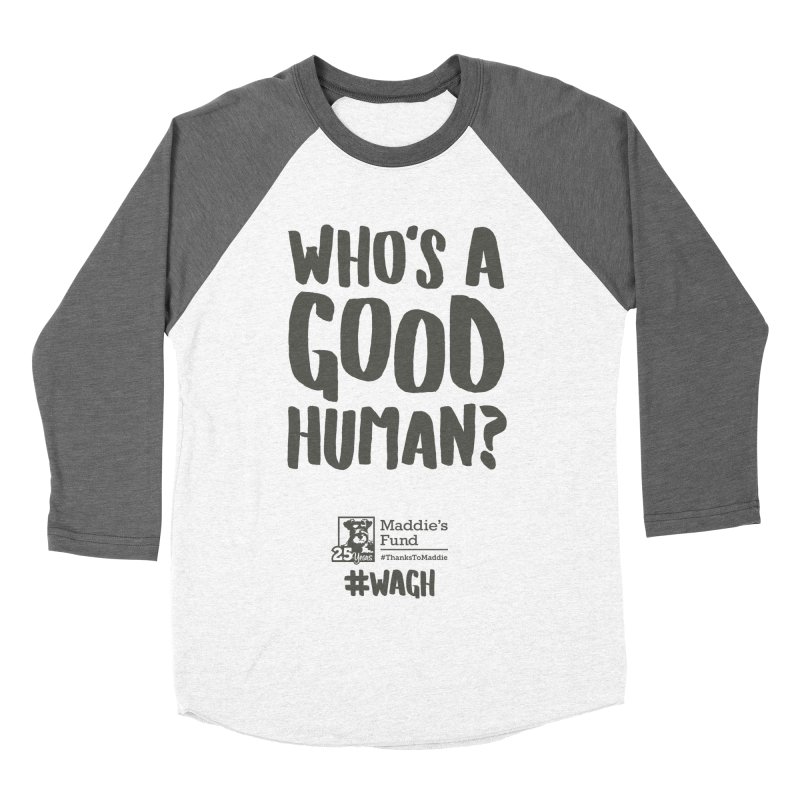 Who's a Good Human Handlettered Women's Baseball Triblend Longsleeve T-Shirt by Maddie Shop
