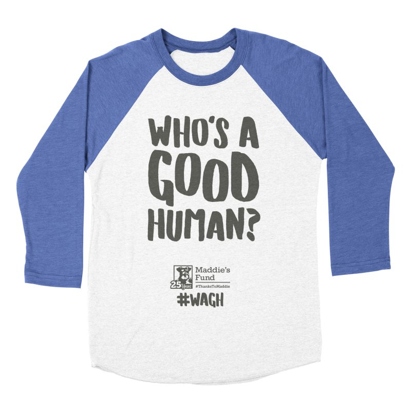 Who's a Good Human Handlettered Men's Baseball Triblend Longsleeve T-Shirt by Maddie Shop