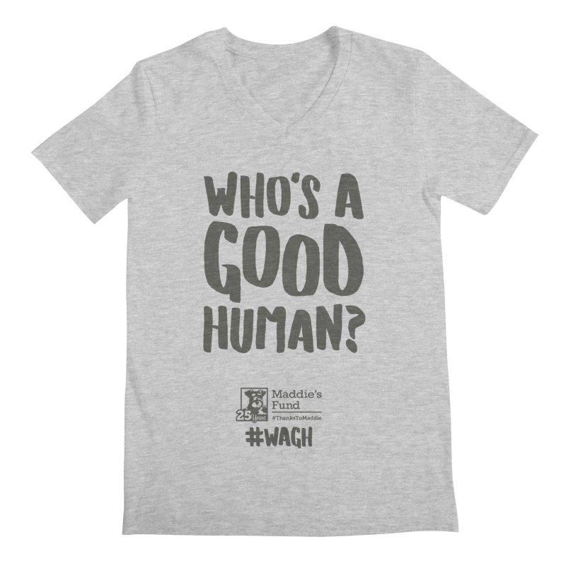 Who's a Good Human Handlettered Men's Regular V-Neck by Maddie Shop