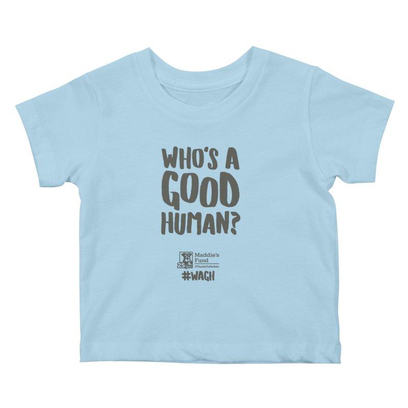 Who's a Good Human Handlettered Kids Baby T-Shirt by Maddie Shop