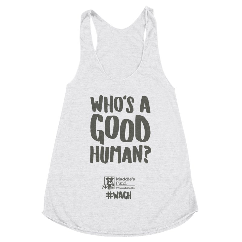 Who's a Good Human Handlettered Women's Racerback Triblend Tank by Maddie Shop
