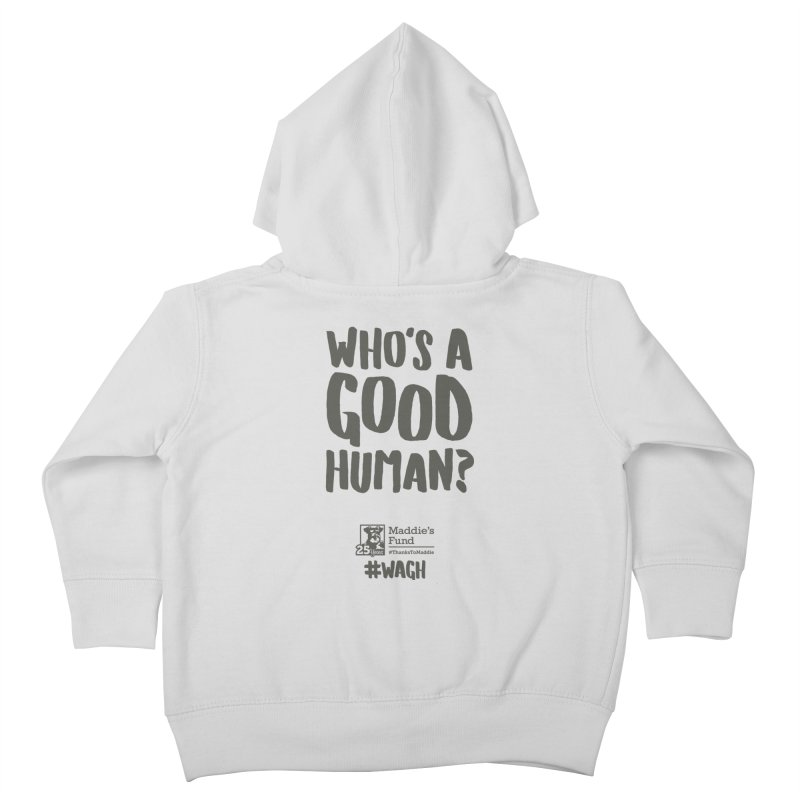 Who's a Good Human Handlettered Kids Toddler Zip-Up Hoody by Maddie Shop