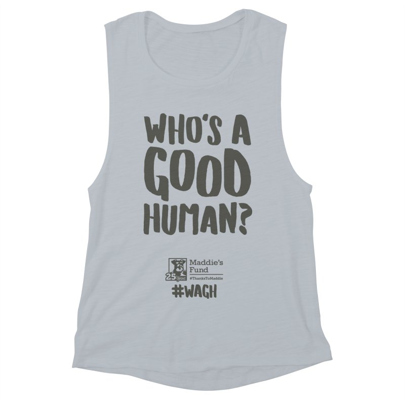 Who's a Good Human Handlettered Women's Muscle Tank by Maddie Shop