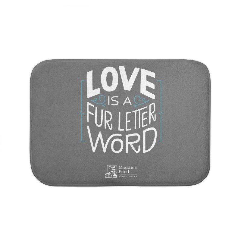 Love is a Fur Letter Word Dark Colors Home Bath Mat by Maddie Shop