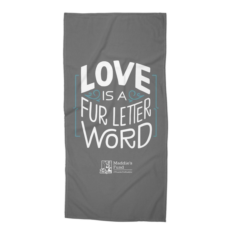 Love is a Fur Letter Word Dark Colors Accessories Beach Towel by Maddie Shop