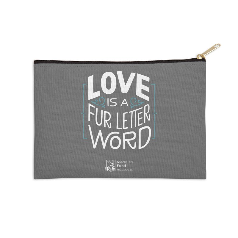 Love is a Fur Letter Word Dark Colors Accessories Zip Pouch by Maddie Shop