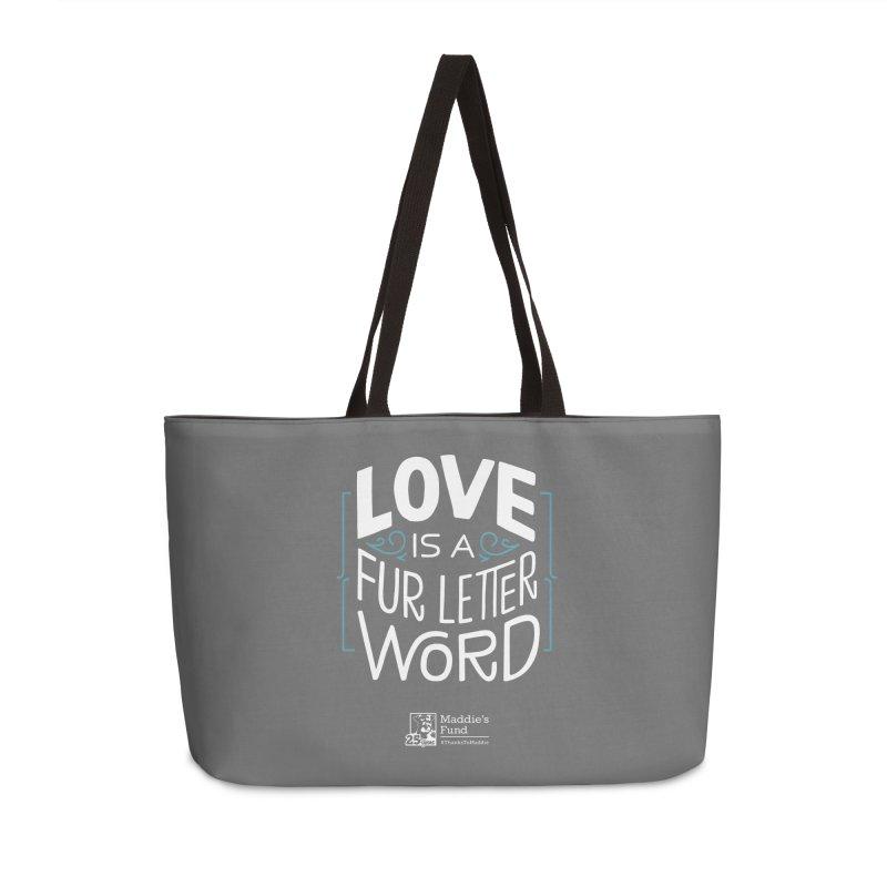 Love is a Fur Letter Word Dark Colors Accessories Weekender Bag Bag by Maddie Shop