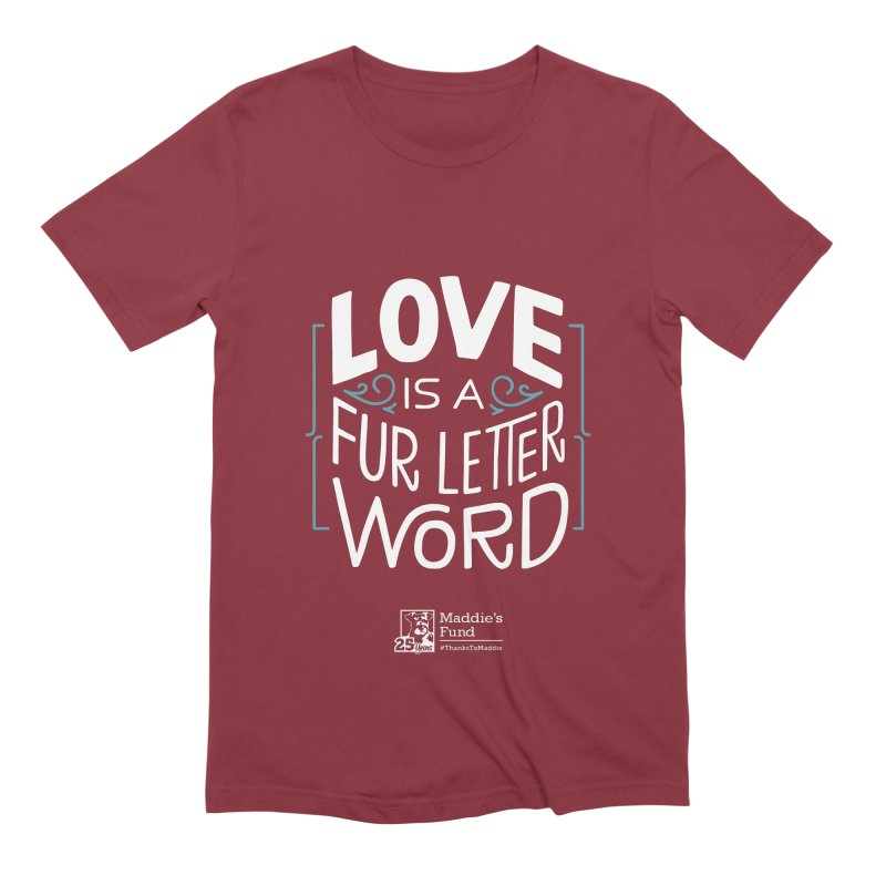 Love is a Fur Letter Word Dark Colors Men's Extra Soft T-Shirt by Maddie Shop