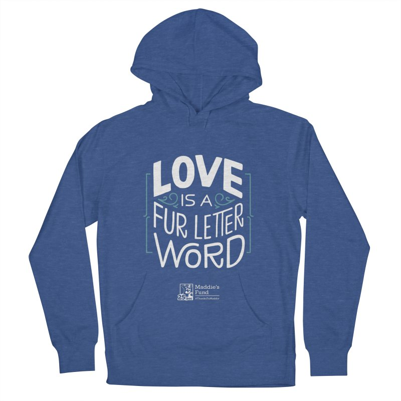 Love is a Fur Letter Word Dark Colors Women's French Terry Pullover Hoody by Maddie Shop