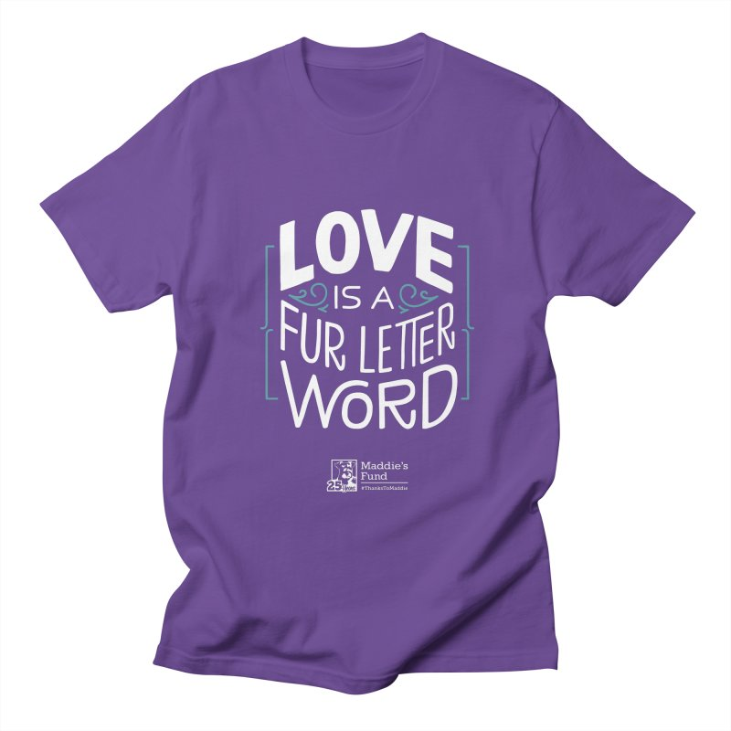 Love is a Fur Letter Word Dark Colors Men's Regular T-Shirt by Maddie Shop
