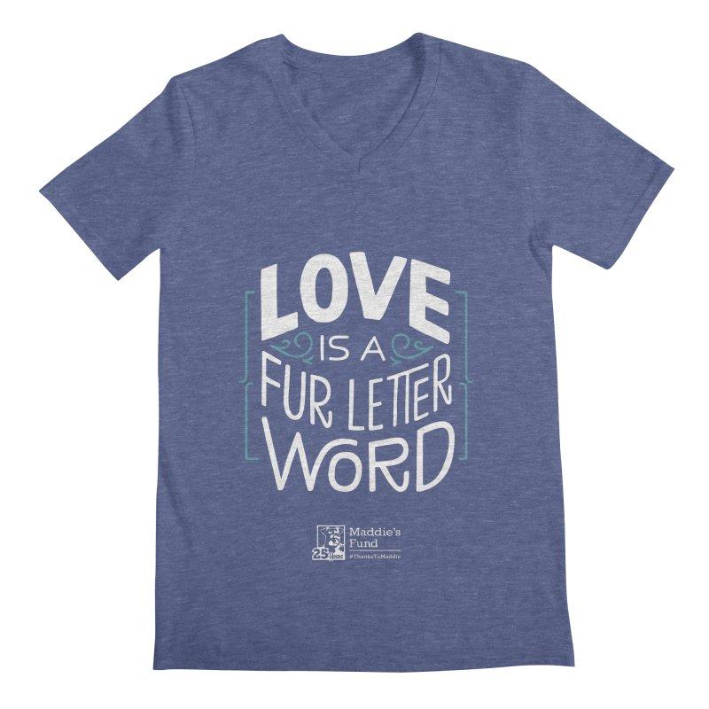 Love is a Fur Letter Word Dark Colors Men's Regular V-Neck by Maddie Shop