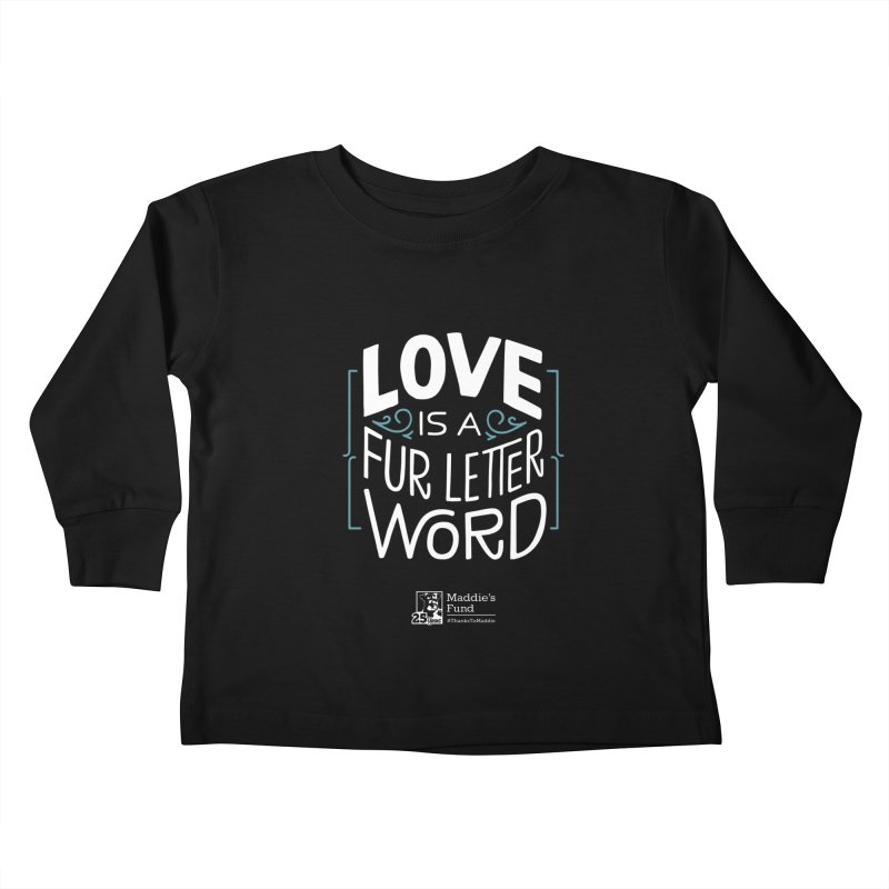 Love is a Fur Letter Word Dark Colors Kids Toddler Longsleeve T-Shirt by Maddie Shop