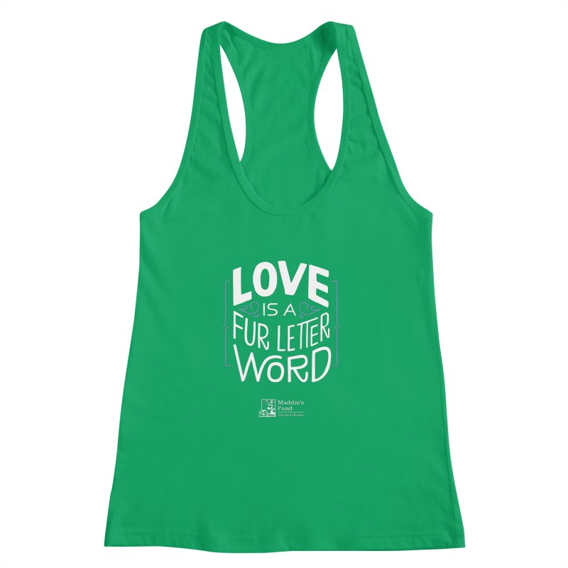 Love is a Fur Letter Word Dark Colors Women's Racerback Tank by Maddie Shop