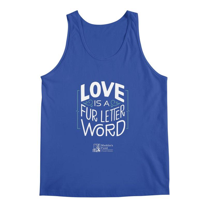 Love is a Fur Letter Word Dark Colors Men's Regular Tank by Maddie Shop