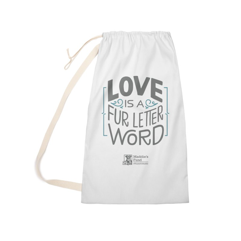 Love is a Fur Letter Word Light Colors Accessories Laundry Bag Bag by Maddie Shop