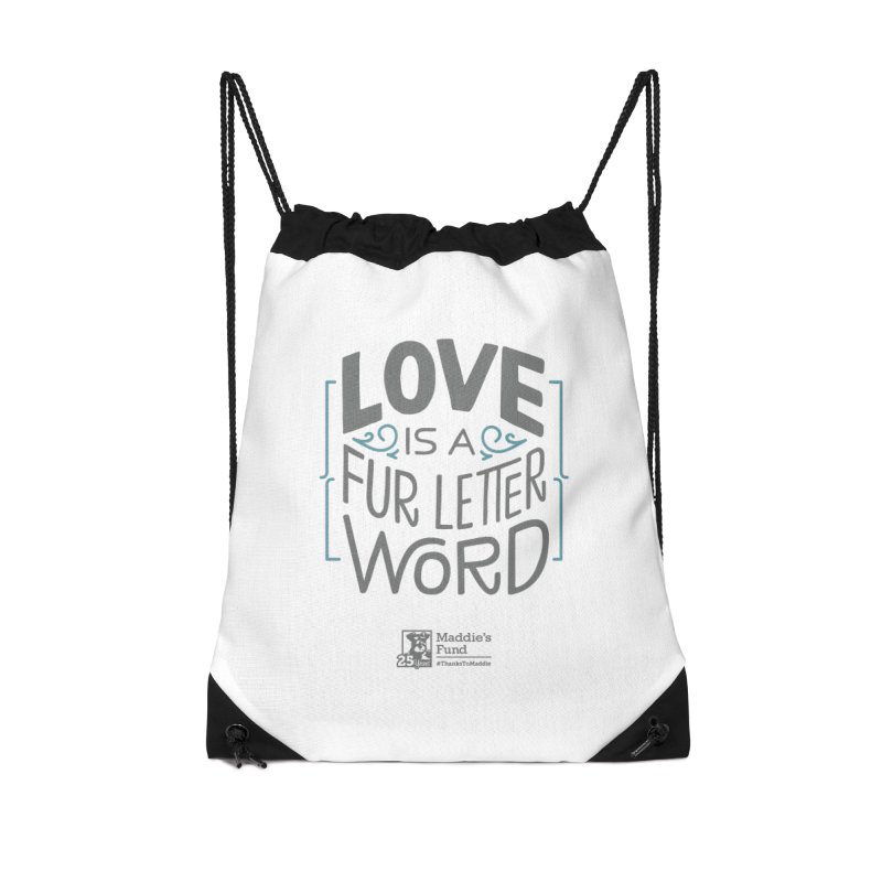 Love is a Fur Letter Word Light Colors Accessories Drawstring Bag Bag by Maddie Shop