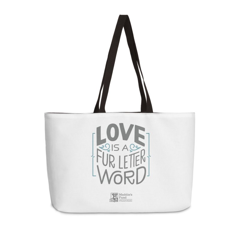 Love is a Fur Letter Word Light Colors Accessories Weekender Bag Bag by Maddie Shop