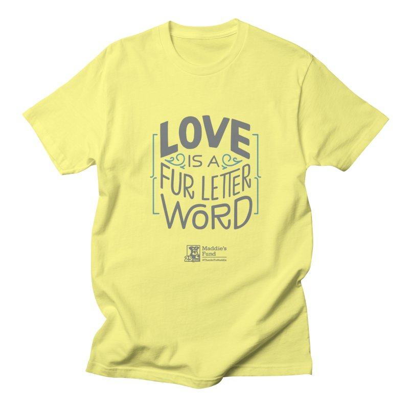 Love is a Fur Letter Word Light Colors Men's T-Shirt by Maddie Shop