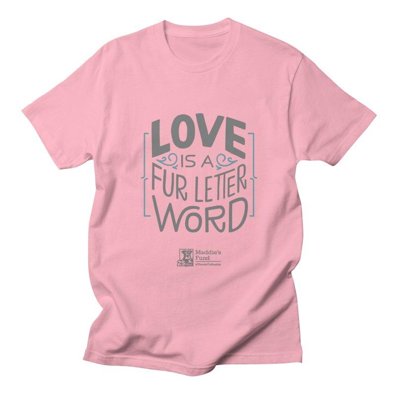 Love is a Fur Letter Word Light Colors Men's Regular T-Shirt by Maddie Shop