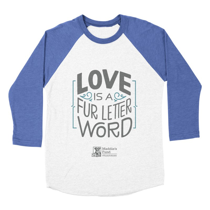 Love is a Fur Letter Word Light Colors Men's Baseball Triblend Longsleeve T-Shirt by Maddie Shop