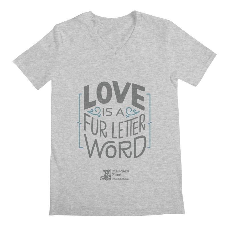 Love is a Fur Letter Word Light Colors Men's Regular V-Neck by Maddie Shop